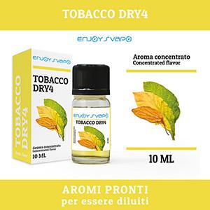 Arôme EnjoySvapo - Tobacco Dry4 10ml