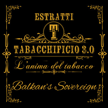 Arôme concentré Tabacchificio 3.0. 20ml Balkan's Sovereign
