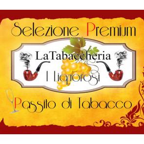 Concentré La Tabaccheria - Sélection Premium I Liquorosi - Passito Di Tabacco - 10ml