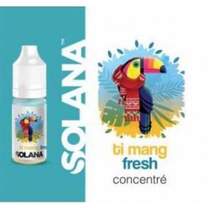 Arôme oncentré SOLANA Ti mang Fresh 10ml