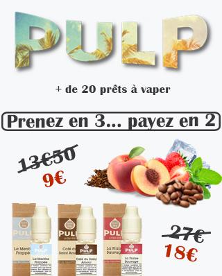 Liquides prêts-à-vaper PULP promotions pas chers vapodistri