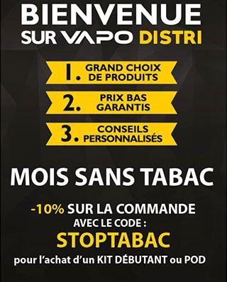 Mois sans tabac chez VapoDistri -10% pour l'achat d'un kit débutant ou pod